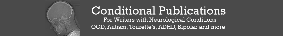 Conditional Publications - The Home for Writers with Neurological Conditions